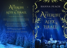 The Afterlife of Alyx & Israel by Hanna Peach