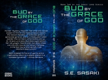 Bud by the Grace of God by S.E. Sasaki